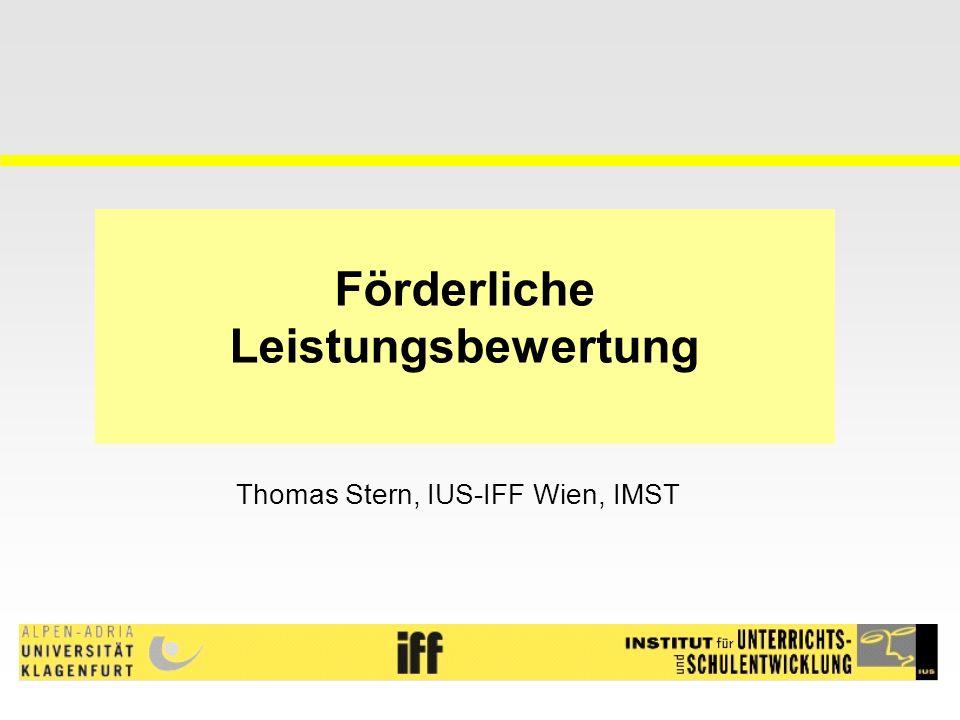 Förderliche Leistungsbewertung Thomas Stern, IUS-IFF Wien, IMST