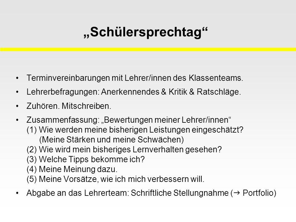 """""""Schülersprechtag Terminvereinbarungen mit Lehrer/innen des Klassenteams."""