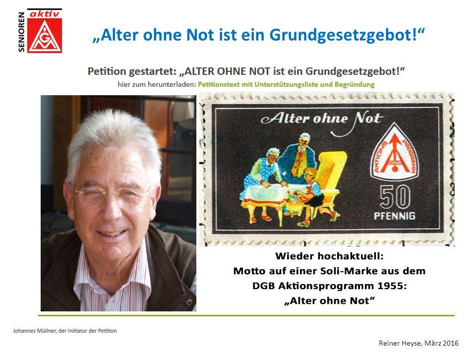 """""""Alter ohne Not ist ein Grundgesetzgebot! Reiner Heyse, März 2016"""