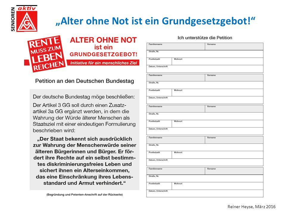 """Reiner Heyse, März 2016 """"Alter ohne Not ist ein Grundgesetzgebot!"""