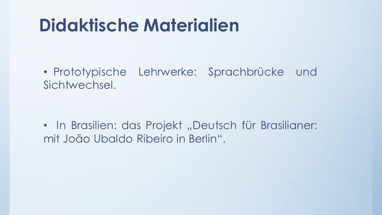 Didaktische Materialien Prototypische Lehrwerke: Sprachbrücke und Sichtwechsel.
