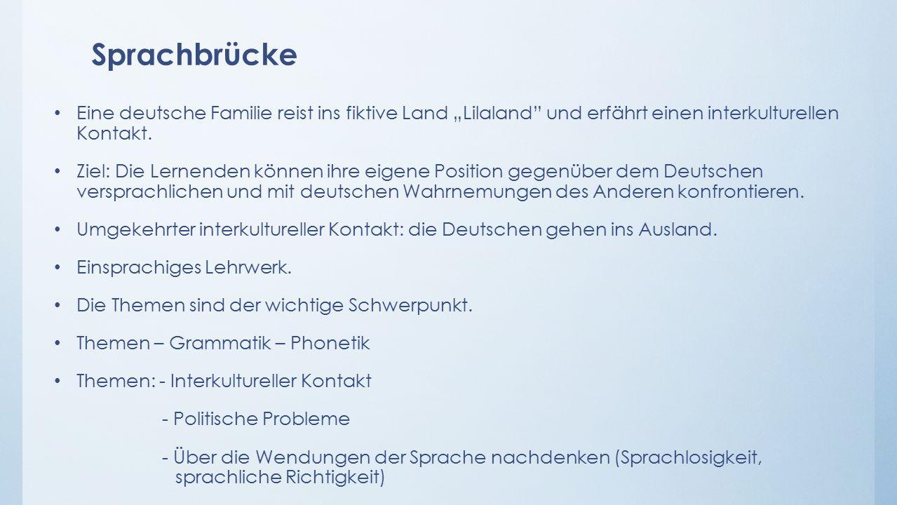 """Sprachbrücke Eine deutsche Familie reist ins fiktive Land """"Lilaland und erfährt einen interkulturellen Kontakt."""
