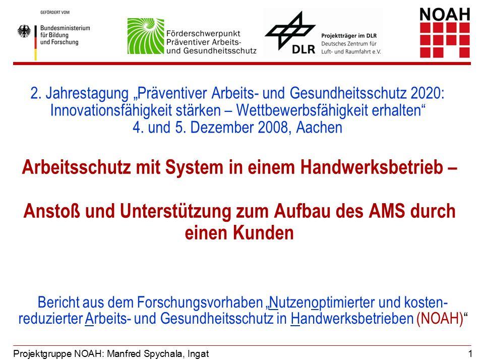 Arbeitsschutz mit System in einem Handwerksbetrieb – Anstoß und Unterstützung zum Aufbau des AMS durch einen Kunden 2.