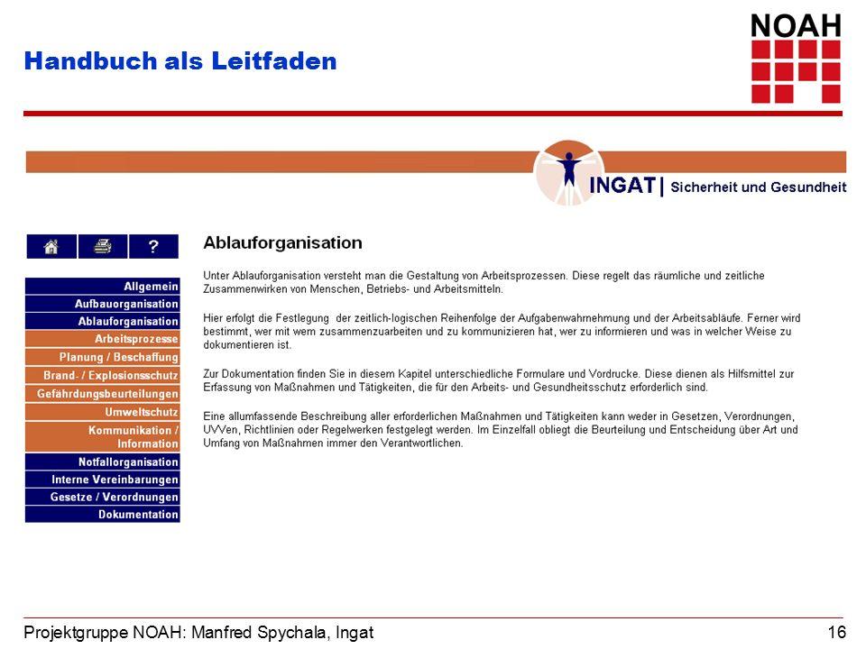 Projektgruppe NOAH: Manfred Spychala, Ingat 16 Handbuch als Leitfaden