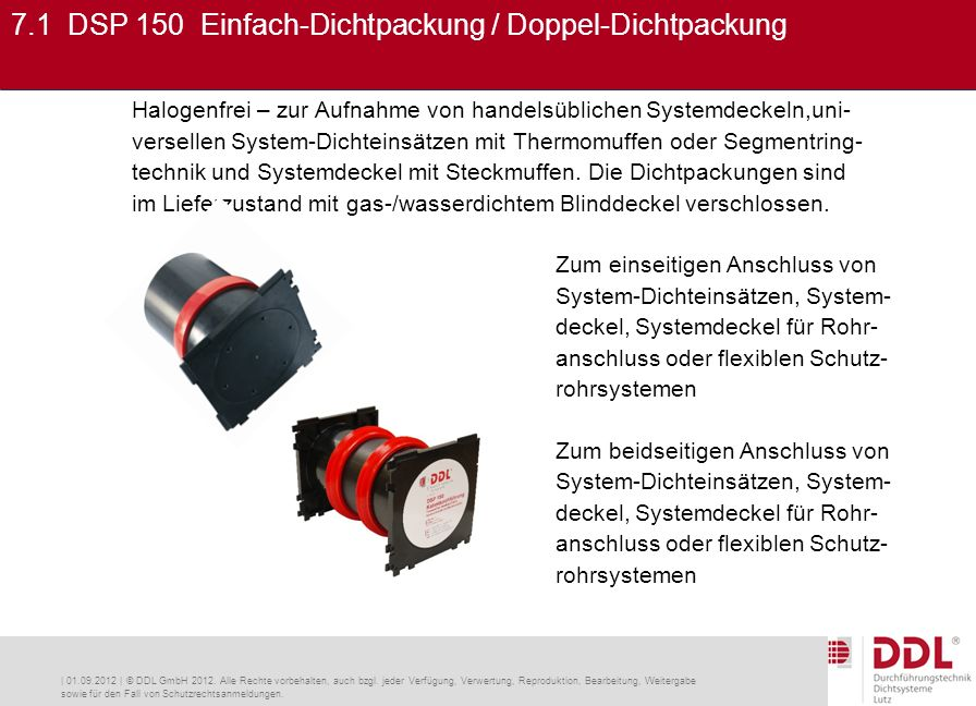 | 01.09.2012 | © DDL GmbH 2012. Alle Rechte vorbehalten, auch bzgl.