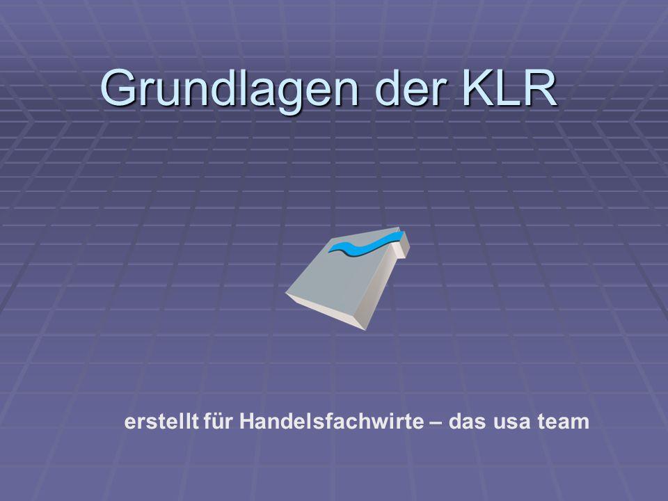 erstellt für Handelsfachwirte – das usa team Grundlagen der KLR