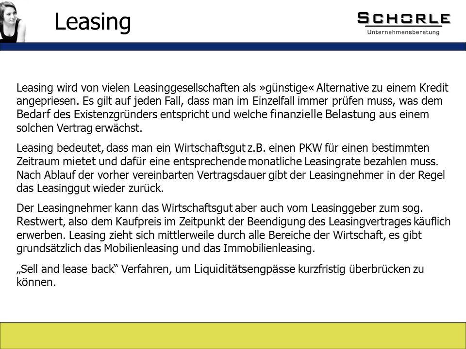 Leasing wird von vielen Leasinggesellschaften als »günstige« Alternative zu einem Kredit angepriesen.