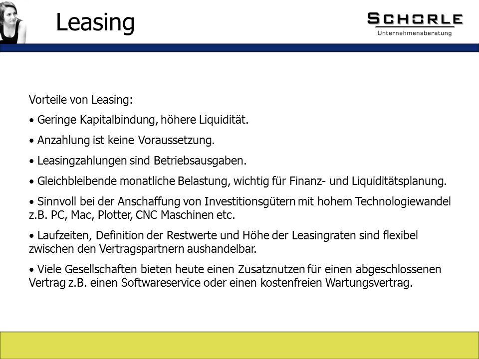 Vorteile von Leasing: Geringe Kapitalbindung, höhere Liquidität.