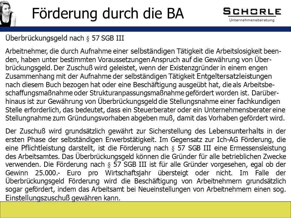 Überbrückungsgeld nach § 57 SGB III Arbeitnehmer, die durch Aufnahme einer selbständigen Tätigkeit die Arbeitslosigkeit been- den, haben unter bestimmten Voraussetzungen Anspruch auf die Gewährung von Über- brückungsgeld.