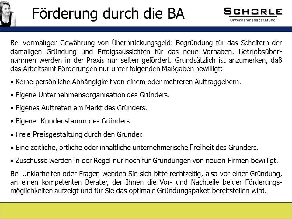 Bei vormaliger Gewährung von Überbrückungsgeld: Begründung für das Scheitern der damaligen Gründung und Erfolgsaussichten für das neue Vorhaben.