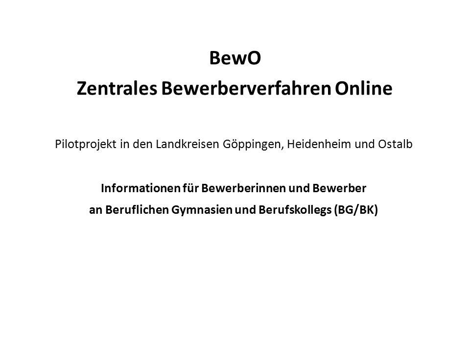 BewO Zentrales Bewerberverfahren Online Pilotprojekt in den Landkreisen Göppingen, Heidenheim und Ostalb Informationen für Bewerberinnen und Bewerber