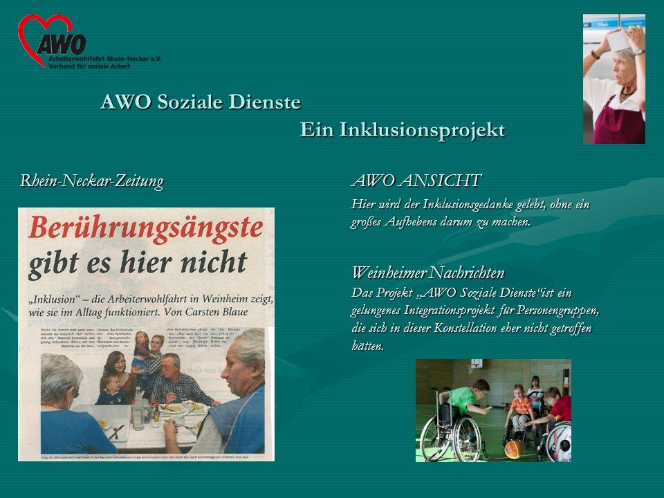 Rhein-Neckar-ZeitungAWO ANSICHT Hier wird der Inklusionsgedanke gelebt, ohne ein großes Aufhebens darum zu machen.
