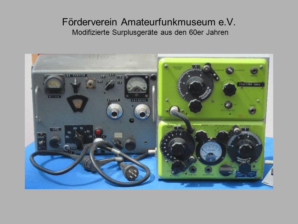 Förderverein Amateurfunkmuseum e.V. Modifizierte Surplusgeräte aus den 60er Jahren