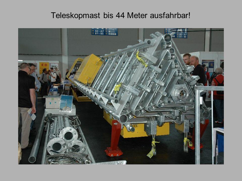 Teleskopmast bis 44 Meter ausfahrbar!