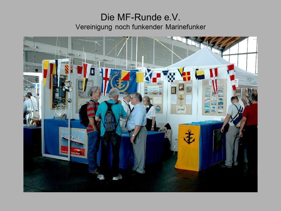 Die MF-Runde e.V. Vereinigung noch funkender Marinefunker