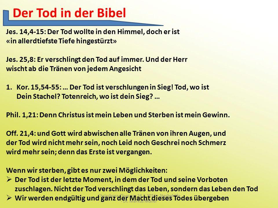Der Tod in der Bibel Chrischona Thun am 24.2.2016 - Sterbehilfe - Dr.