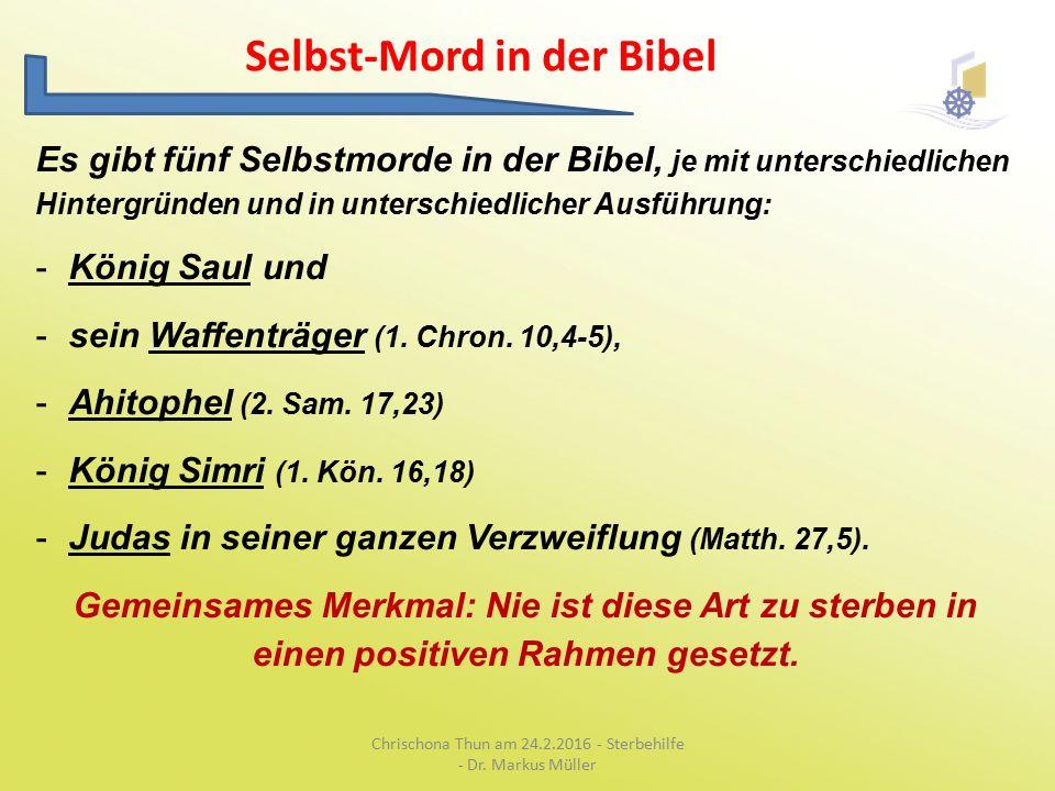 Selbst-Mord in der Bibel Chrischona Thun am 24.2.2016 - Sterbehilfe - Dr.