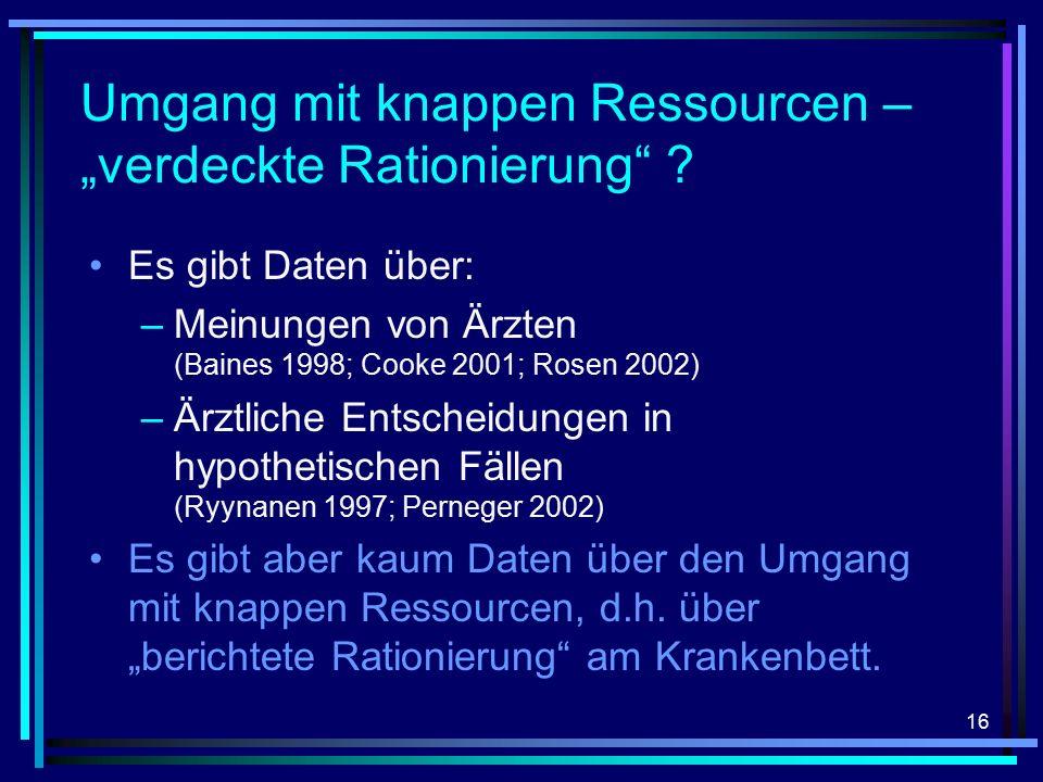 "16 Umgang mit knappen Ressourcen – ""verdeckte Rationierung ."