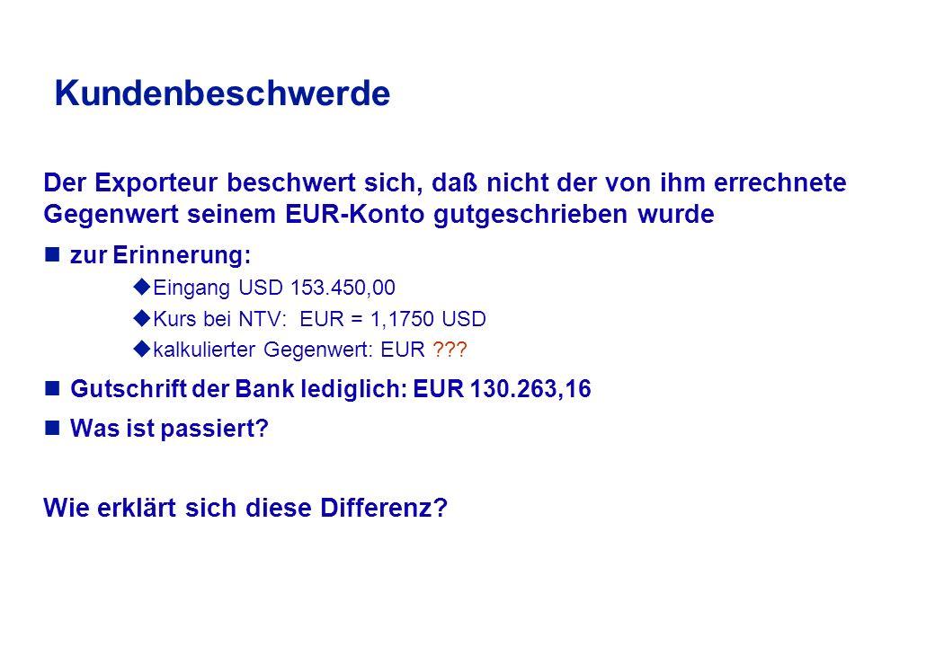 """Übungsaufgaben: Ein Exporteur aus dem """"Euroland erhält einen Zahlungseingang von USD 153.450,00."""
