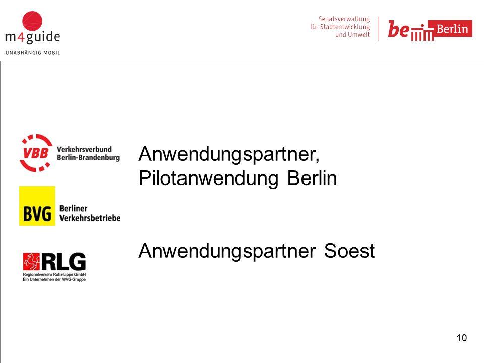 10 Anwendungspartner, Pilotanwendung Berlin Anwendungspartner Soest