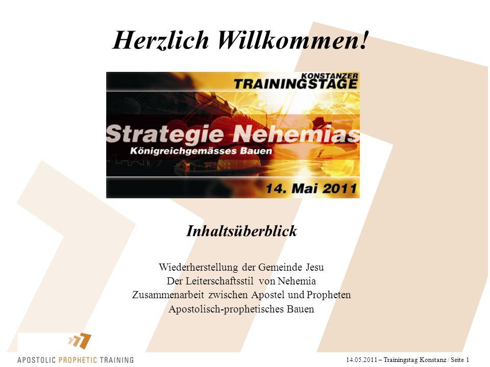 14.05.2011 – Trainingstag Konstanz / Seite 1 Herzlich Willkommen.