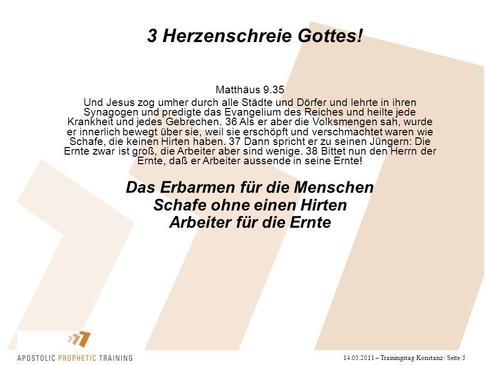 14.05.2011 – Trainingstag Konstanz / Seite 5 3 Herzenschreie Gottes.
