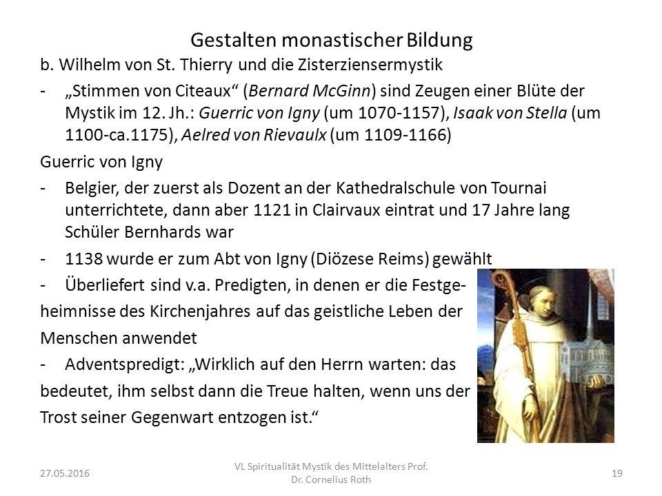 """Gestalten monastischer Bildung b. Wilhelm von St. Thierry und die Zisterziensermystik -""""Stimmen von Citeaux"""" (Bernard McGinn) sind Zeugen einer Blüte"""
