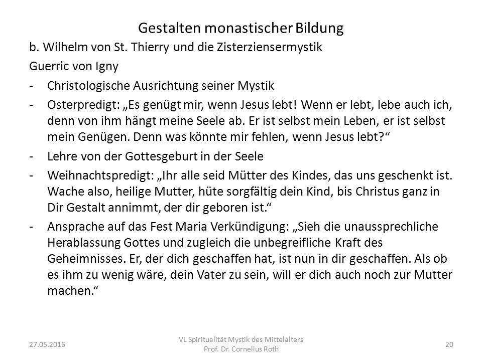 Gestalten monastischer Bildung b. Wilhelm von St. Thierry und die Zisterziensermystik Guerric von Igny -Christologische Ausrichtung seiner Mystik -Ost