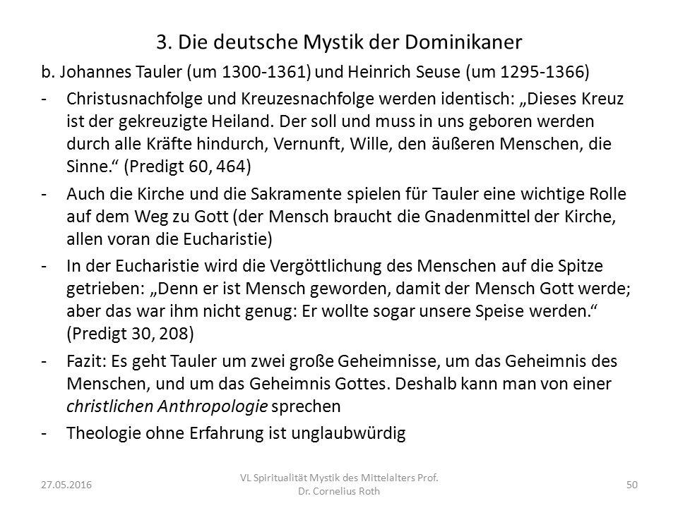 3. Die deutsche Mystik der Dominikaner b. Johannes Tauler (um 1300-1361) und Heinrich Seuse (um 1295-1366) -Christusnachfolge und Kreuzesnachfolge wer