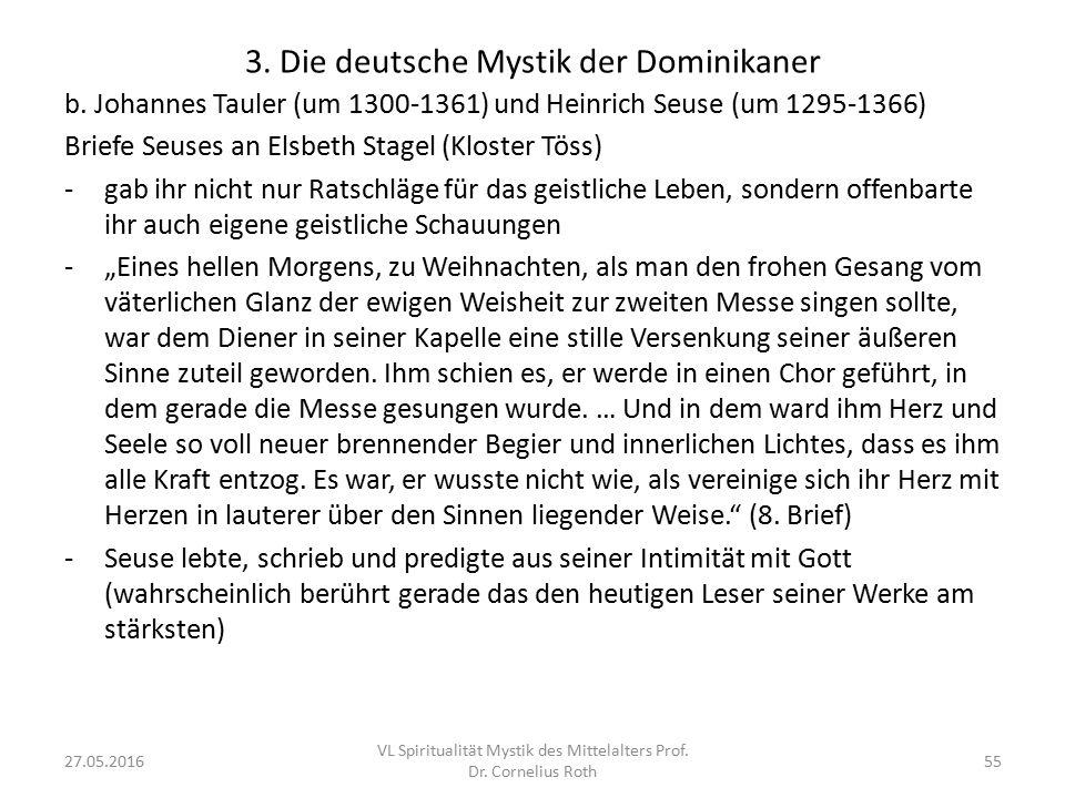 3. Die deutsche Mystik der Dominikaner b. Johannes Tauler (um 1300-1361) und Heinrich Seuse (um 1295-1366) Briefe Seuses an Elsbeth Stagel (Kloster Tö