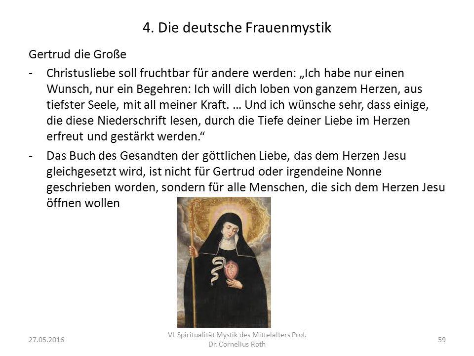 """4. Die deutsche Frauenmystik Gertrud die Große -Christusliebe soll fruchtbar für andere werden: """"Ich habe nur einen Wunsch, nur ein Begehren: Ich will"""