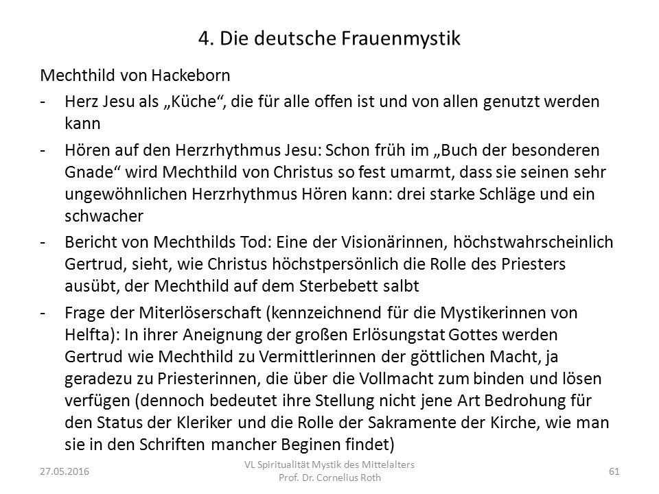 """4. Die deutsche Frauenmystik Mechthild von Hackeborn -Herz Jesu als """"Küche"""", die für alle offen ist und von allen genutzt werden kann -Hören auf den H"""