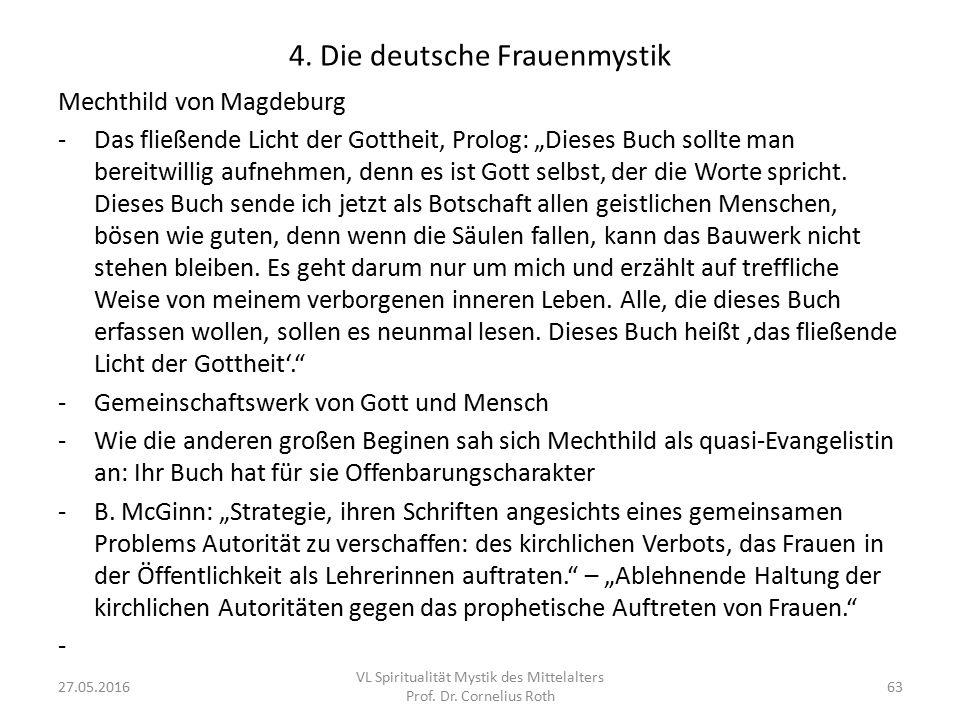 """4. Die deutsche Frauenmystik Mechthild von Magdeburg -Das fließende Licht der Gottheit, Prolog: """"Dieses Buch sollte man bereitwillig aufnehmen, denn e"""