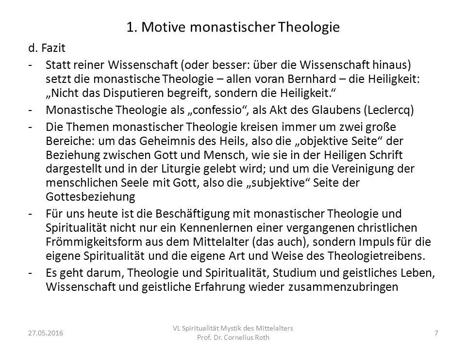 1. Motive monastischer Theologie d.