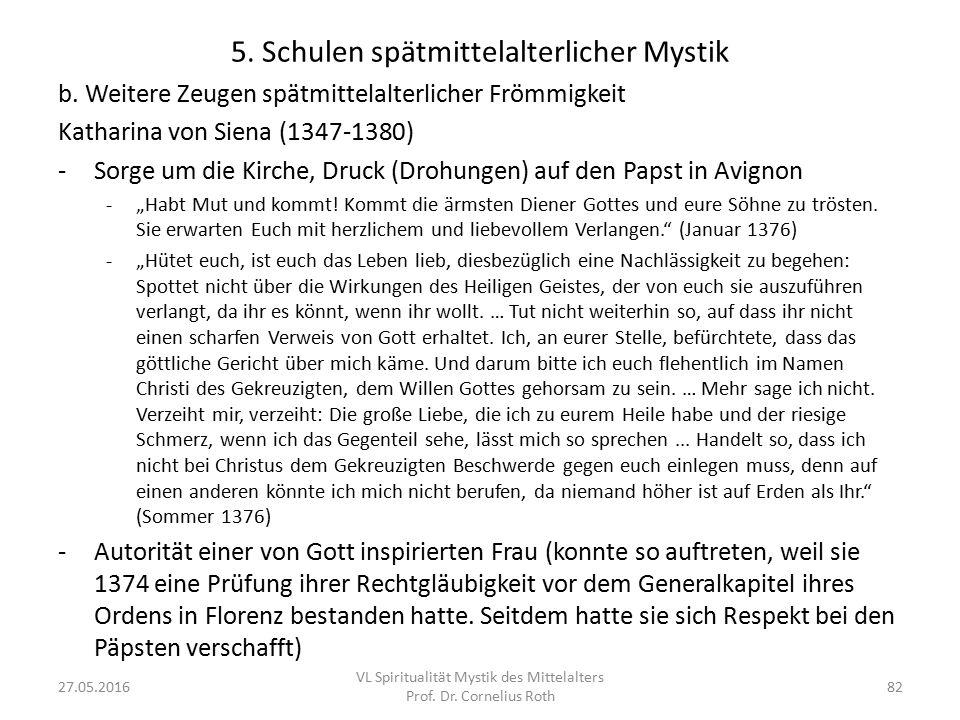 5. Schulen spätmittelalterlicher Mystik b. Weitere Zeugen spätmittelalterlicher Frömmigkeit Katharina von Siena (1347-1380) -Sorge um die Kirche, Druc
