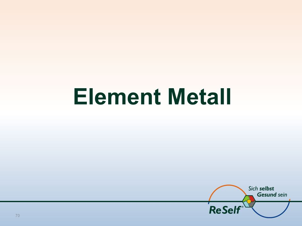 Element Metall 70
