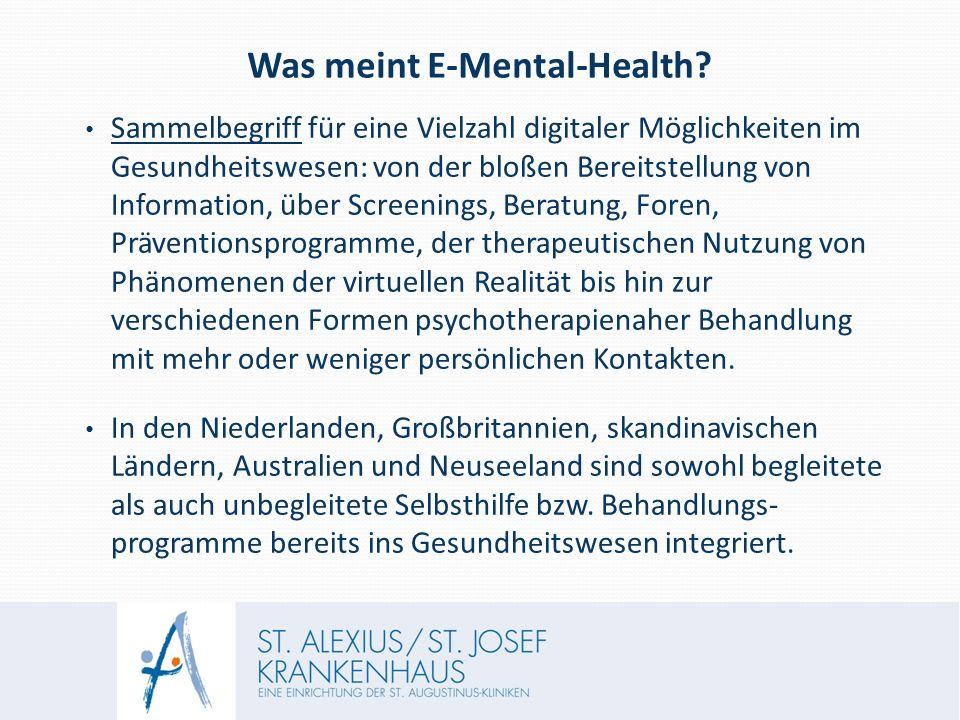 Was meint E-Mental-Health? Sammelbegriff für eine Vielzahl digitaler Möglichkeiten im Gesundheitswesen: von der bloßen Bereitstellung von Information,