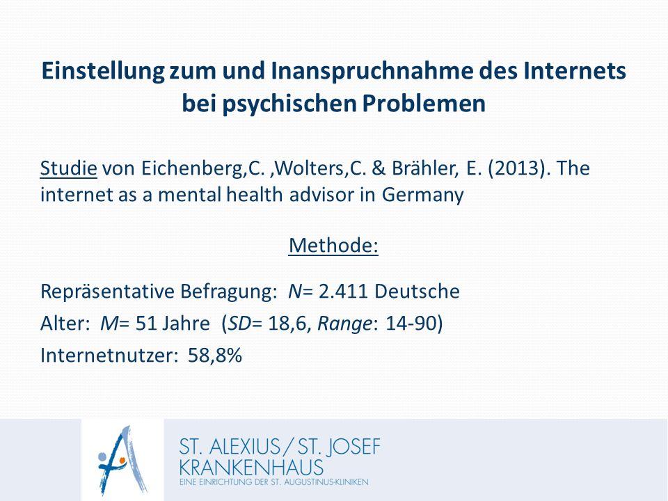 Einstellung zum und Inanspruchnahme des Internets bei psychischen Problemen Studie von Eichenberg,C.,Wolters,C.