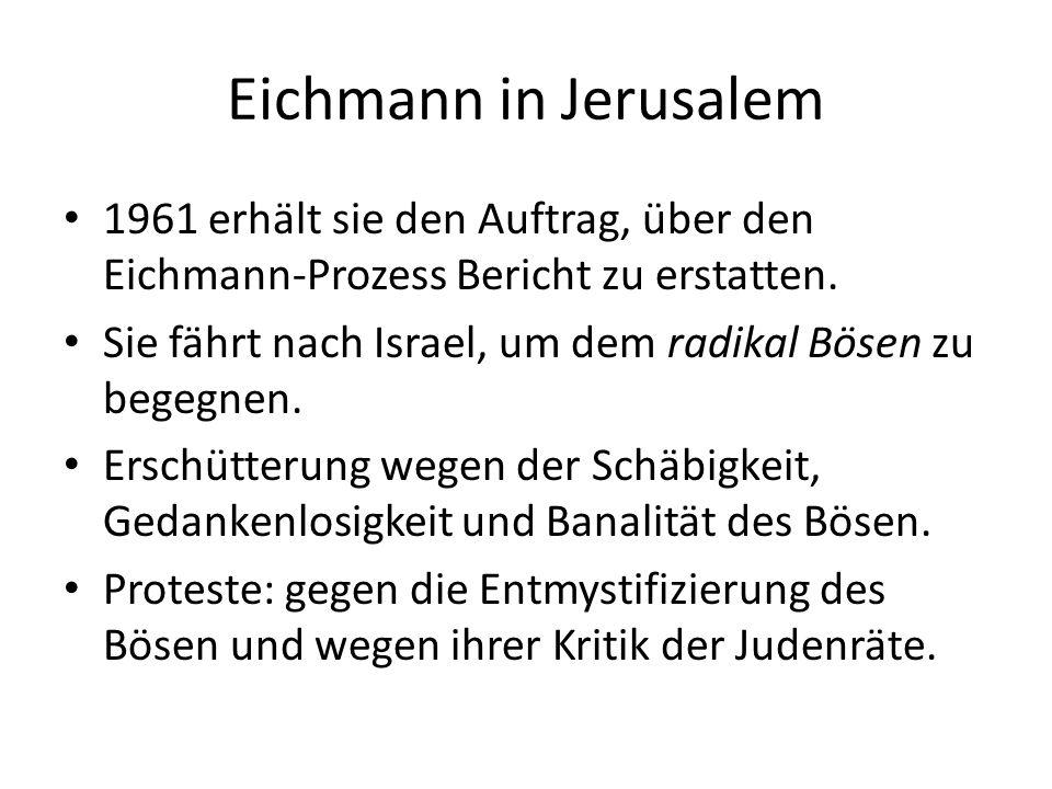 Eichmann in Jerusalem 1961 erhält sie den Auftrag, über den Eichmann-Prozess Bericht zu erstatten.