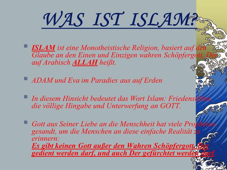 WAS IST ISLAM.