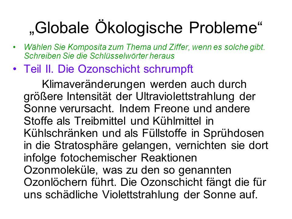 """""""Globale Ökologische Probleme Wählen Sie Komposita zum Thema und Ziffer, wenn es solche gibt."""