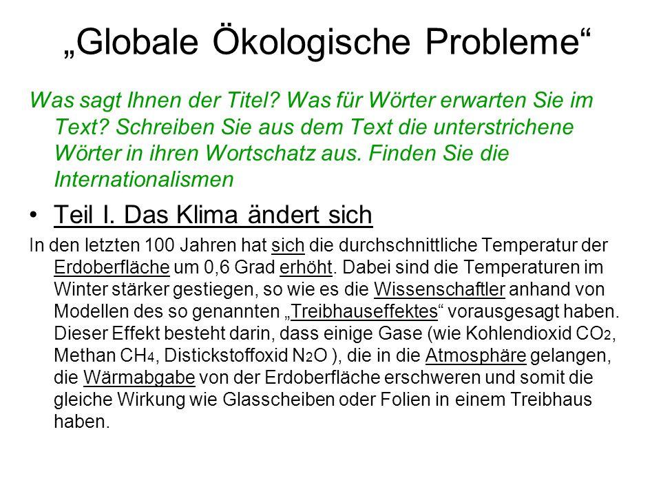 """""""Globale Ökologische Probleme Was sagt Ihnen der Titel."""