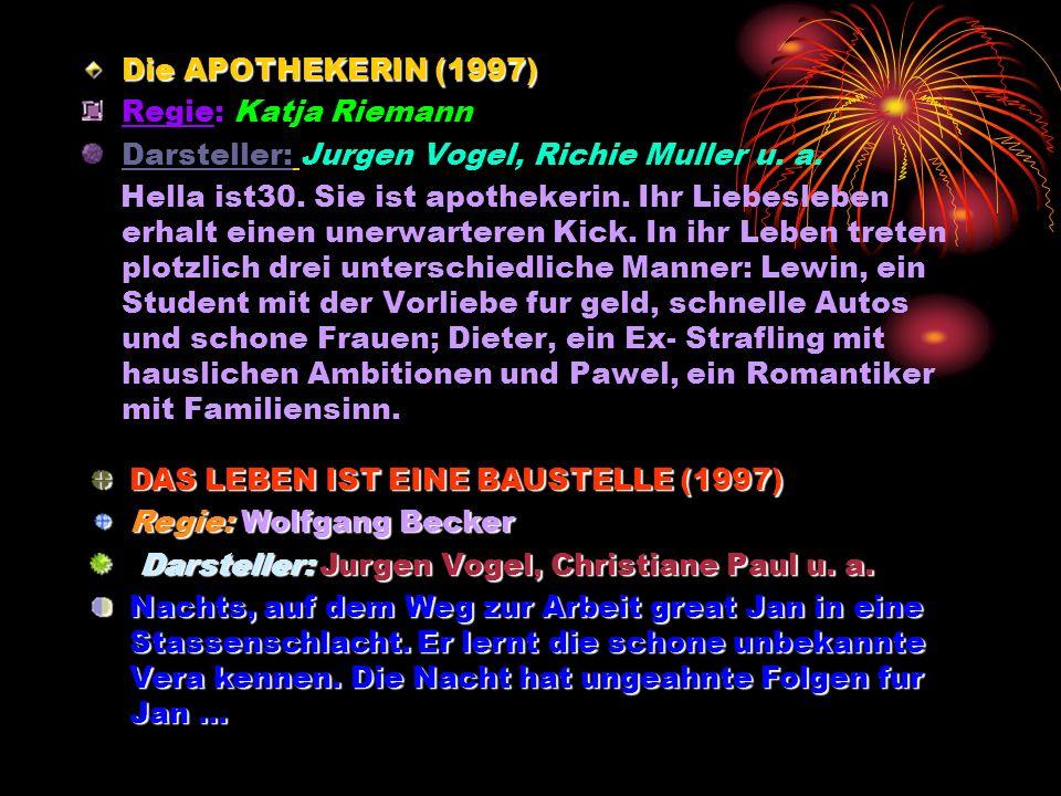 Die APOTHEKERIN (1997) Regie: Katja Riemann Darsteller: Jurgen Vogel, Richie Muller u.