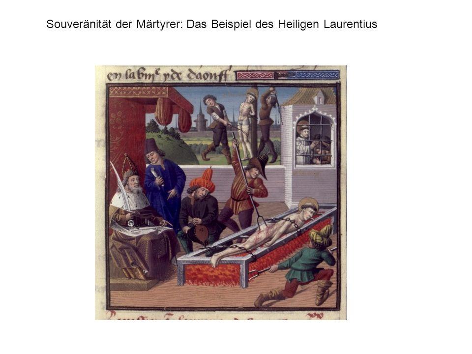 Souveränität der Märtyrer: Das Beispiel des Heiligen Laurentius