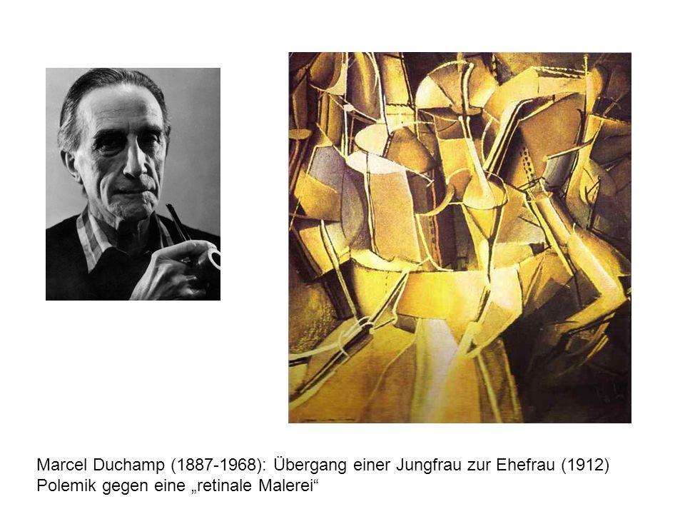 """Marcel Duchamp (1887-1968): Übergang einer Jungfrau zur Ehefrau (1912) Polemik gegen eine """"retinale Malerei"""