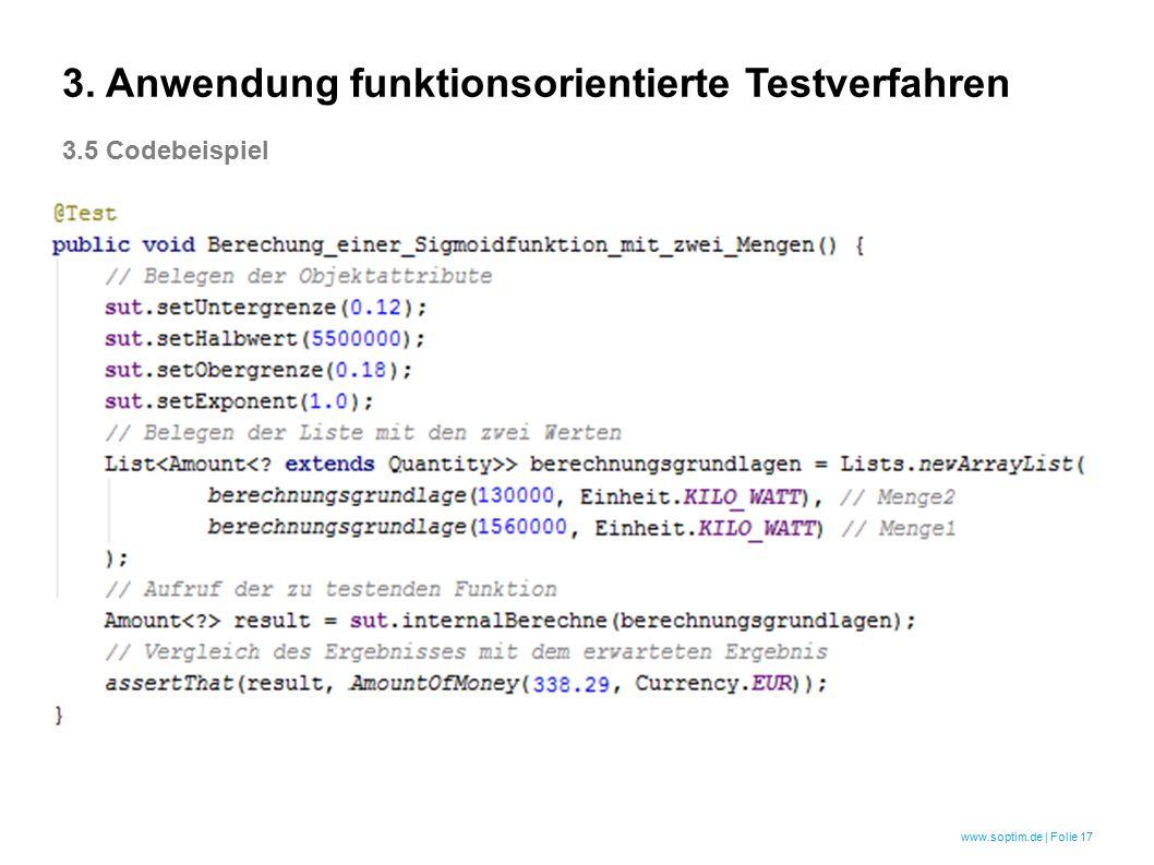 www.soptim.de | Folie 17 3. Anwendung funktionsorientierte Testverfahren 3.5 Codebeispiel
