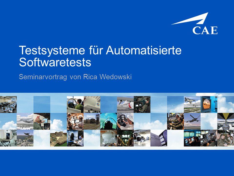 CAE Elektronik GmbH Confidential and/or Proprietary Information Inhalt  Einführung  Softwaretests  Automatische Softwaretests  Testsysteme der Firma CAE  Zusammenfassung und Ausblick 2