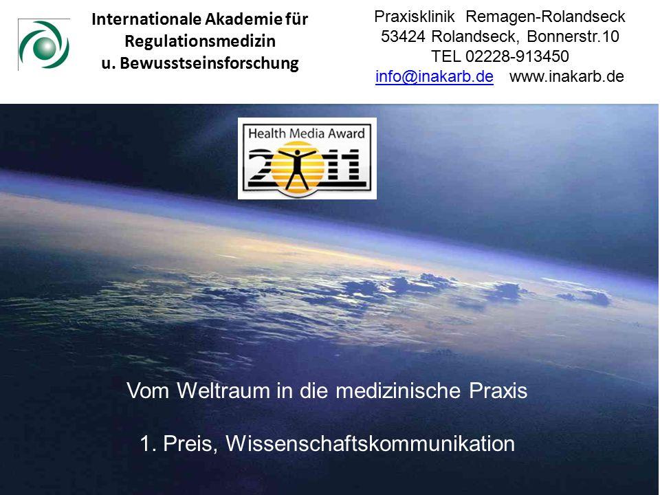Prävention, Stressabbau, Leistungssteigerung und Anti-Ageing mit Raumfahrtmedizinischen Methoden Internationale Akademie für Regulationsmedizin u.