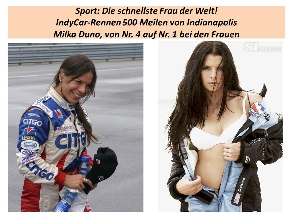 Sport: Die schnellste Frau der Welt. IndyCar-Rennen 500 Meilen von Indianapolis Milka Duno, von Nr.