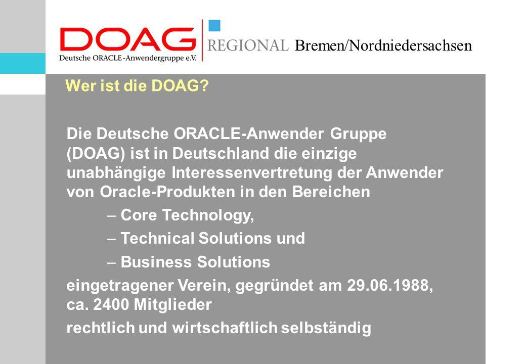 Bremen/Nordniedersachsen Agenda 17:00 Begrüßung / Neues aus der DOAG (H.J.